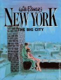 Will Eisner's New York, The Big City