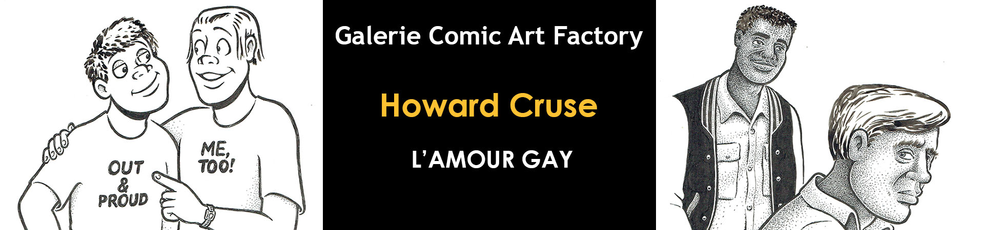 Exposition Howard Cruse
