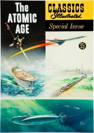 Classics Illustrated cover: The Atomic Age