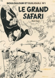 Boulouloum et Guiliguili n° 1, Le Grand Safari, 1979.