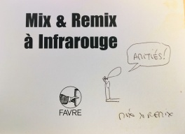 Mix & Remix dedicace infrarouge